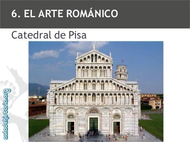 6. EL ARTE ROMÁNICO Catedral de Pisa