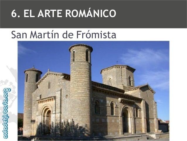 6. EL ARTE ROMÁNICO San Martín de Frómista