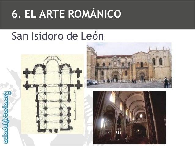 6. EL ARTE ROMÁNICO San Isidoro de León
