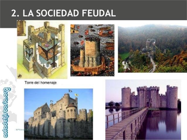 2. LA SOCIEDAD FEUDAL  MªVictoria Landa
