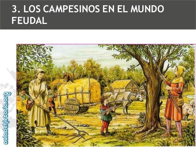 3. LOS CAMPESINOS EN EL MUNDO FEUDAL