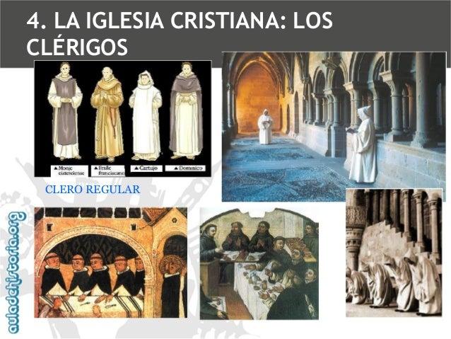 4. LA IGLESIA CRISTIANA: LOS CLÉRIGOS  CLERO REGULAR