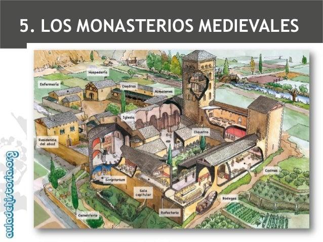 5. LOS MONASTERIOS MEDIEVALES