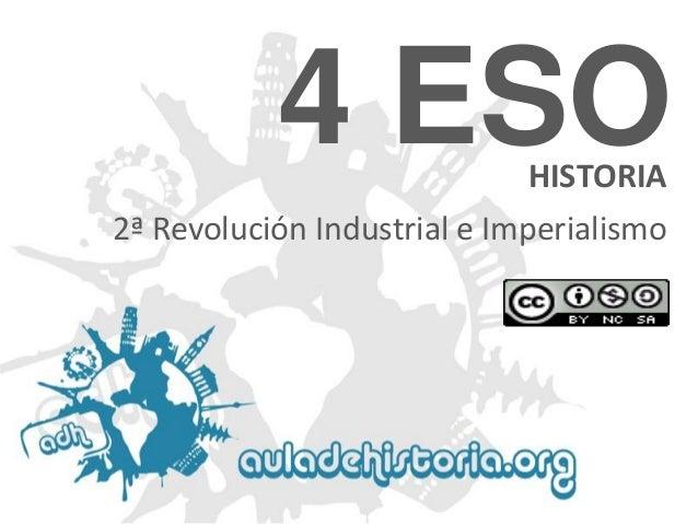 4 ESO HISTORIA  2ª Revolución Industrial e Imperialismo