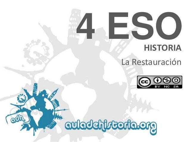 4 ESO HISTORIA  La Restauración