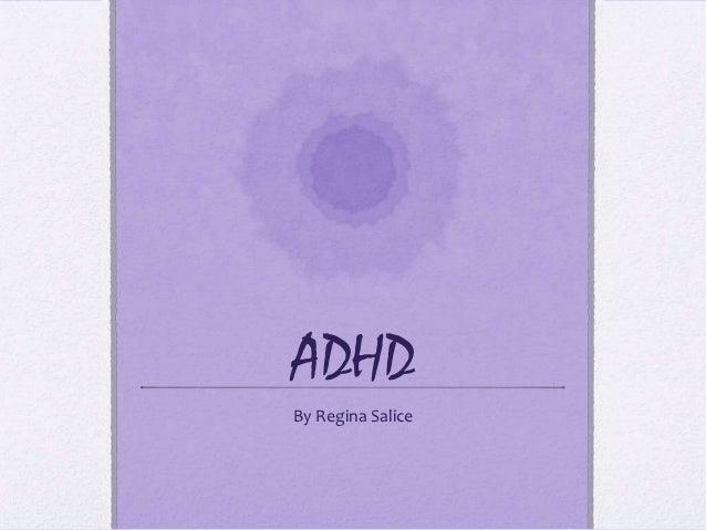 ADHDBy Regina Salice