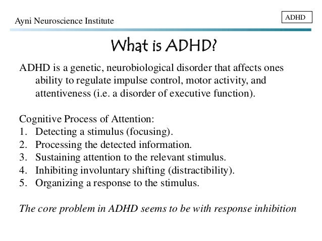 the issues of the attention deficit hyperactive disorder and the neurological disorders in the psych