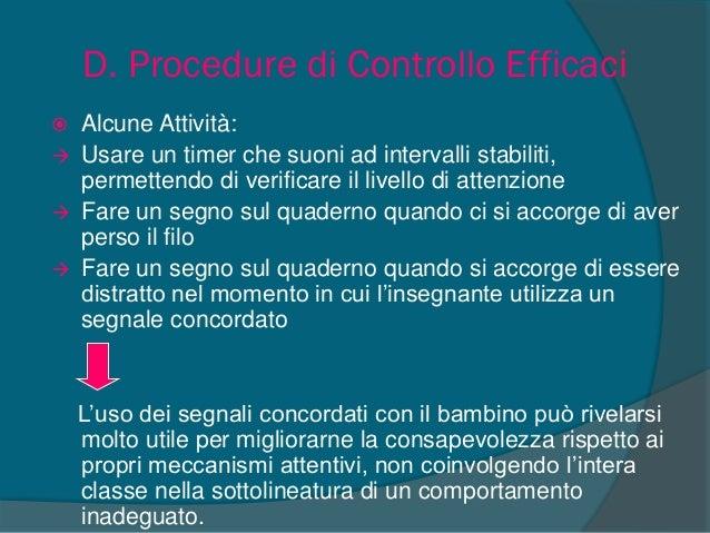 Conseguenze comportamentali amministrate a casa Stabilire un contatto cooperativo con la famiglia permette di ottenere una...