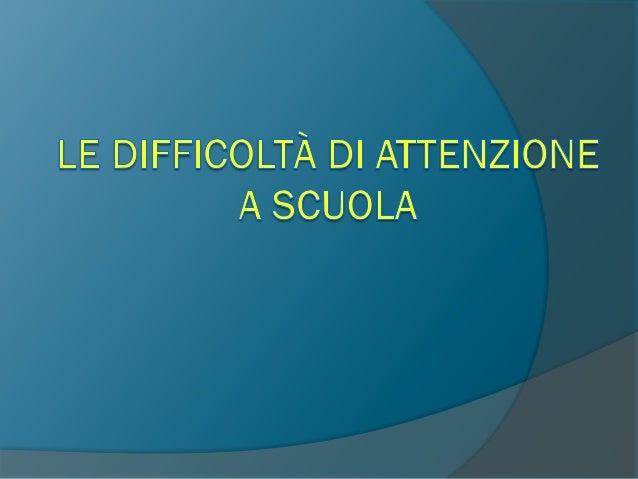 Che cos'è l'Attenzione ? E' un'abilità che implica…  La selezione dell'informazione  Attenzione Selettiva  La capacità ...
