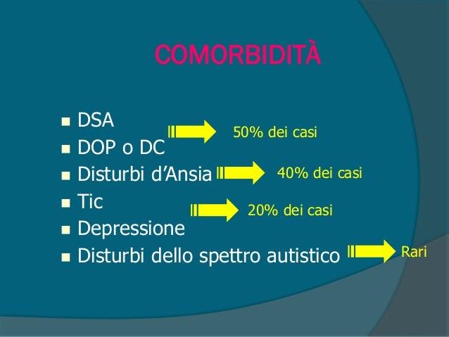 La cosiddetta comorbilità tra DDAI e DSA (Disturbo Specifico dell'Apprendimento)-1 Fisionomie specifiche: 1. Matematica; 2...