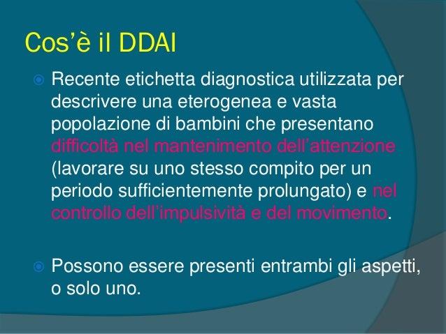 Fino al DSM IV:  1980: Deficit del Controllo Morale  1947: Sindrome da Disfunzione Cerebrale Minima  1968: Reazione Ipe...