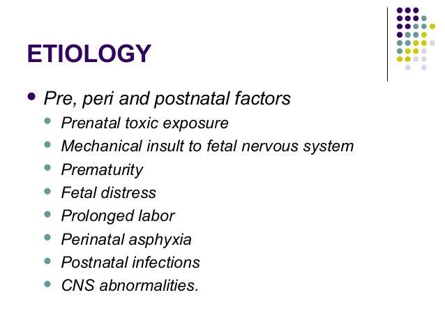 ETIOLOGY  ENVIRONMENTAL INFLUENCES:  Environmental lead  Food additives  Coloring preservatives