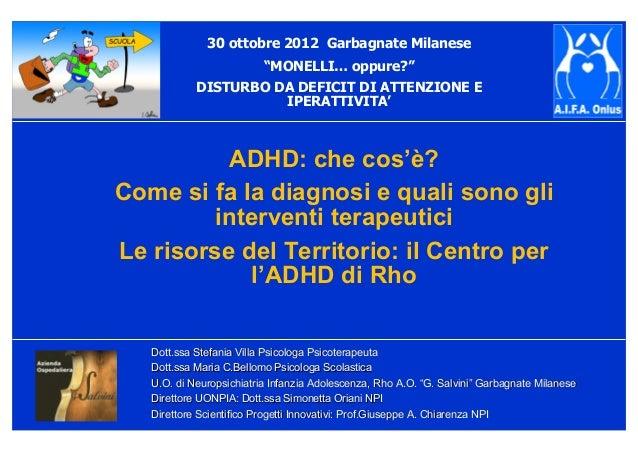 Dott.ssa Stefania Villa Psicologa PsicoterapeutaDott.ssa Stefania Villa Psicologa Psicoterapeuta Dott.ssa Maria C.Bellomo ...