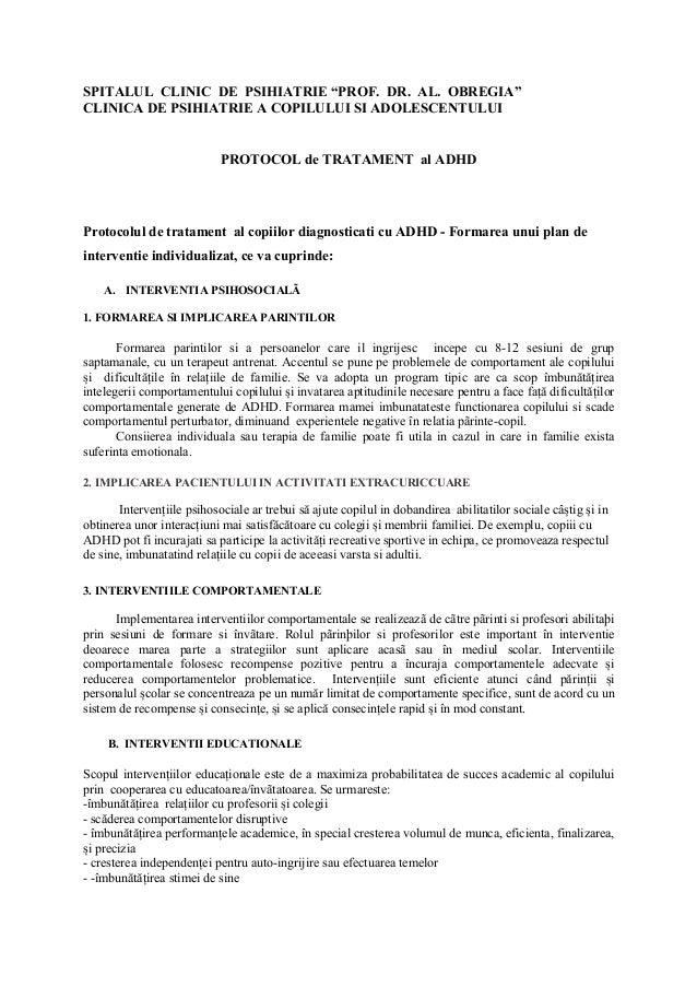 """SPITALUL CLINIC DE PSIHIATRIE """"PROF. DR. AL. OBREGIA"""" CLINICA DE PSIHIATRIE A COPILULUI SI ADOLESCENTULUI PROTOCOL de TRAT..."""