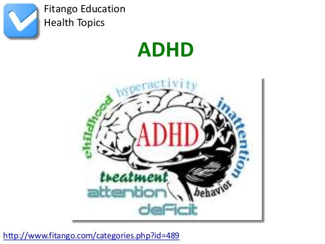 http://www.fitango.com/categories.php?id=489Fitango EducationHealth TopicsADHD