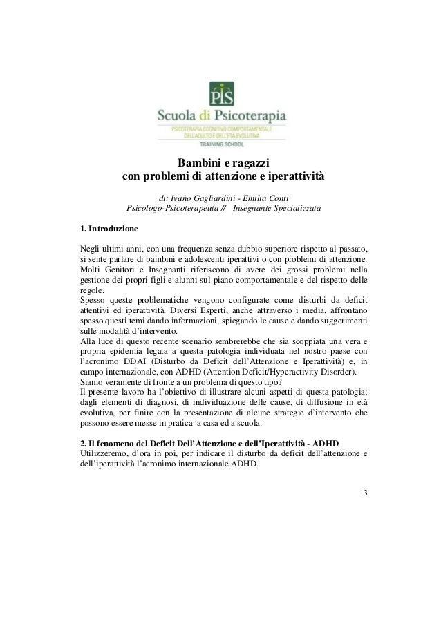 3 Bambini e ragazzi con problemi di attenzione e iperattività di: Ivano Gagliardini - Emilia Conti Psicologo-Psicoterapeut...