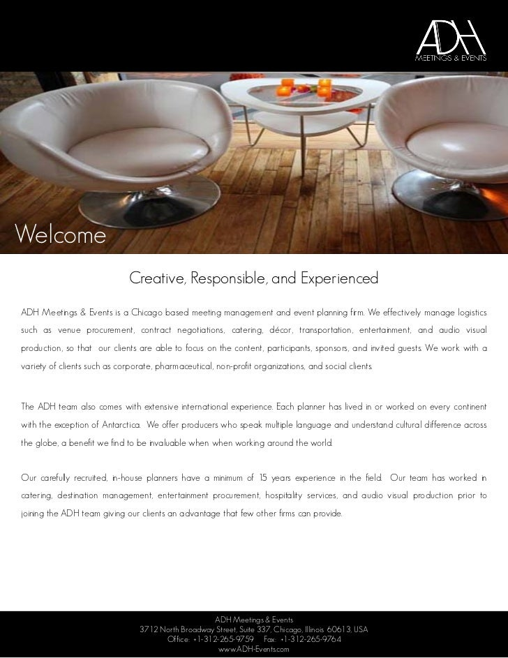 Welcome                              Creative, Responsible, and ExperiencedADH Meetings & Events is a Chicago based meetin...