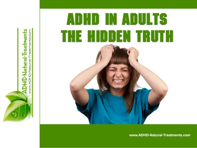 ADHD in Adults - The Hidden Truth