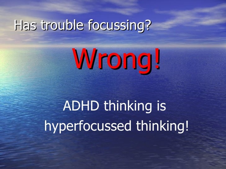 adhd in adults Dsm-5tm is widely used for the diagnosis of adhd in children, adolescents and adults inattentive or hyperactive-impulsive symptoms can predominate.