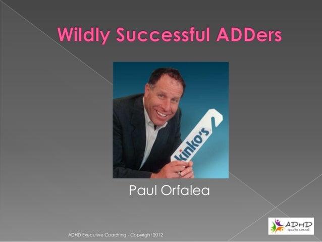 Charles SchwabADHD Executive Coaching - Copyright 2012