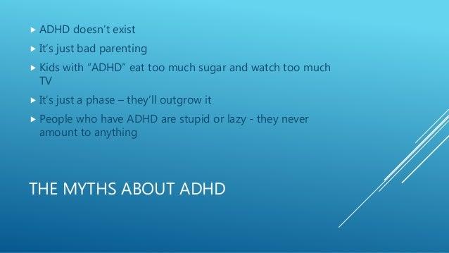 ADHD myth buster Slide 3
