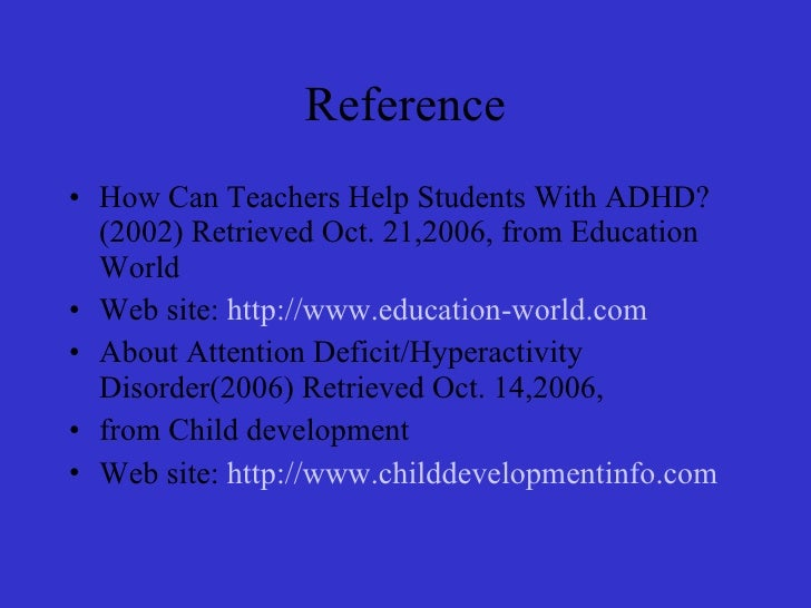 Adhd powerpoint.wilmoth teachers to help students with