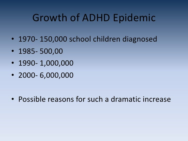 is adhd over diagnosed among school children Attention deficit hyperactivity disorder  with their ability to form lasting friendships or succeed in school,  but adhd can be diagnosed and.