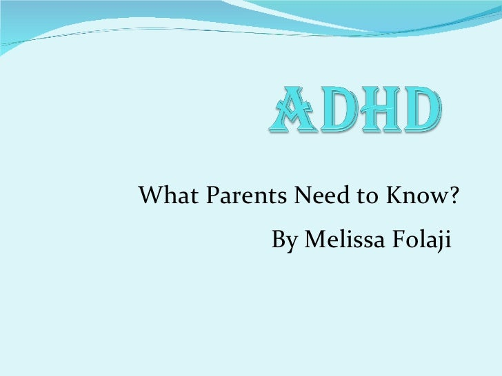 What Parents Need to Know? By Melissa Folaji