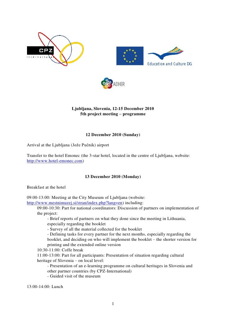 Ljubljana, Slovenia, 12-15 December 2010                            5th project meeting – programme                       ...