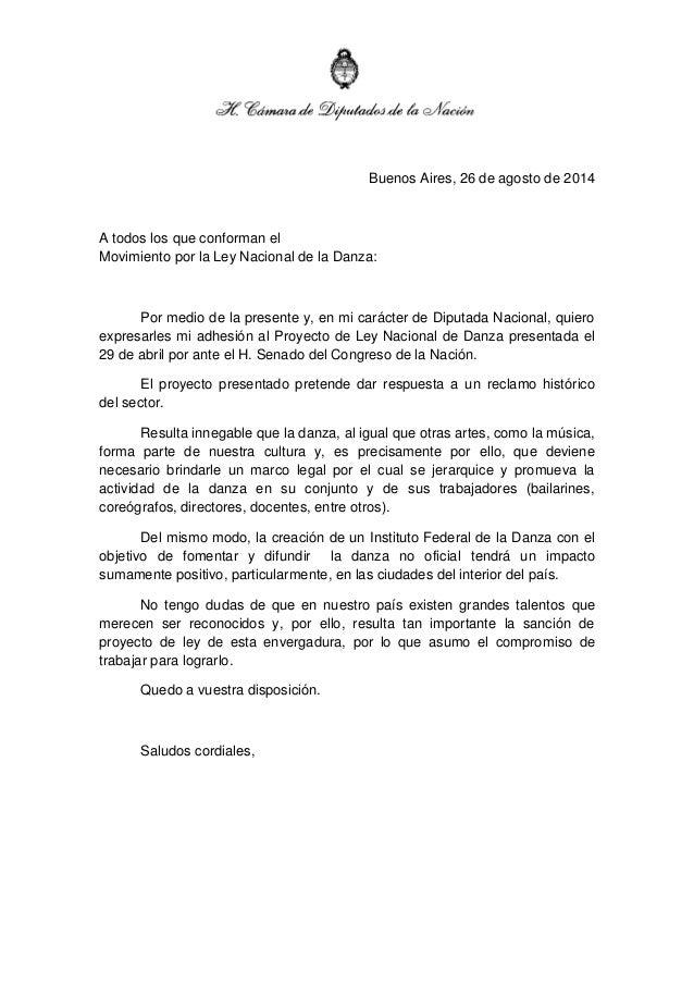 Buenos Aires, 26 de agosto de 2014  A todos los que conforman el Movimiento por la Ley Nacional de la Danza:  Por medio de...