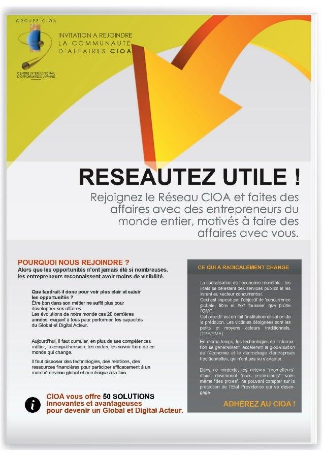 GROUPE CIOA  CENTRE INTERNATIONAL  D'OPPORTUNITES D'AFFAIRES  INVITATION A REJOINDRE  LA COMMUNAUTE  D'AFFAIRES CIOA  RESE...