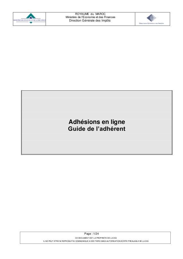 ROYAUME du MAROC Ministère de l'Economie et des Finances Direction Générale des Impôts Page : 1/24 CE DOCUMENT EST LA PROP...