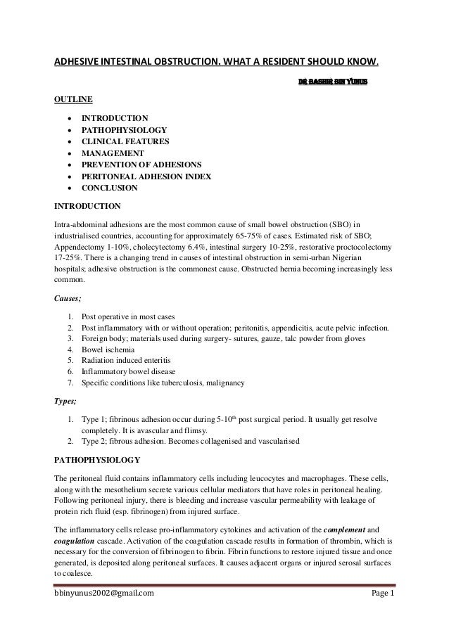 bbinyunus2002@gmail.com Page 1 ADHESIVE INTESTINAL OBSTRUCTION. WHAT A RESIDENT SHOULD KNOW. DR BASHIR BIN YUNUS OUTLINE ...