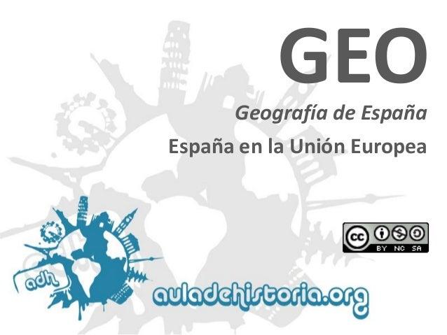 Geografía de España  GEO  España en la Unión Europea