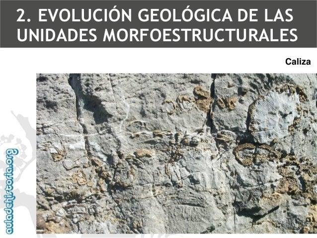 Arenisca2. EVOLUCIÓN GEOLÓGICA DE LAS UNIDADES MORFOESTRUCTURALES