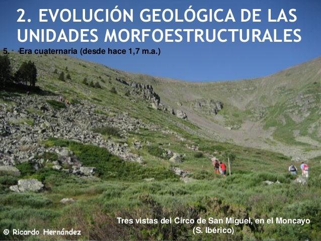 En la vertiente cantábrica, la glaciación ocupó la cabecera de ríos como el Asón (Cantabria), originando formas de valle c...