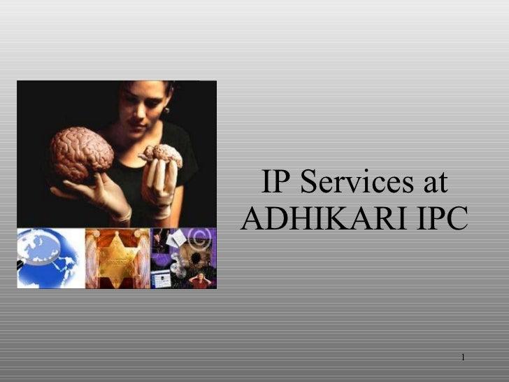 IP Services at ADHIKARI IPC