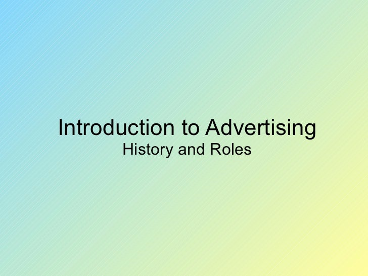 Introduction to Advertising History and Roles