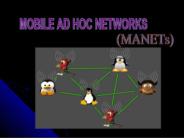 CONTENTS  Introduction  What are MANETs?  MANET protocols  Reactive vs. Proactive Ad Hoc routing protocols  Reactive ...