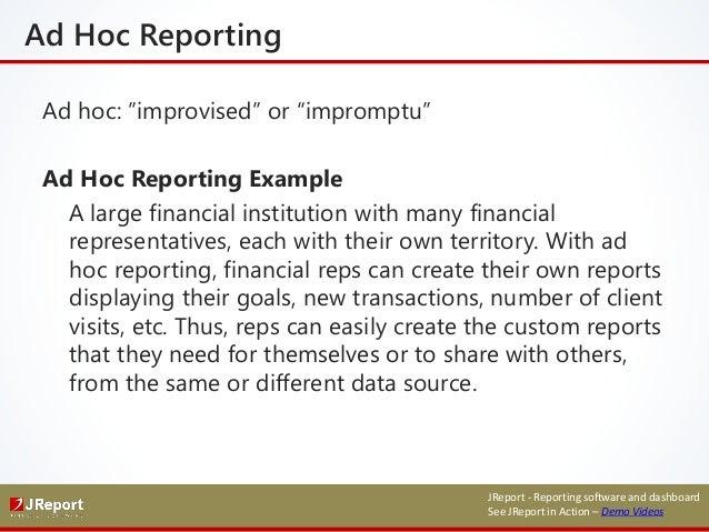 Ad hoc reporting and analysis