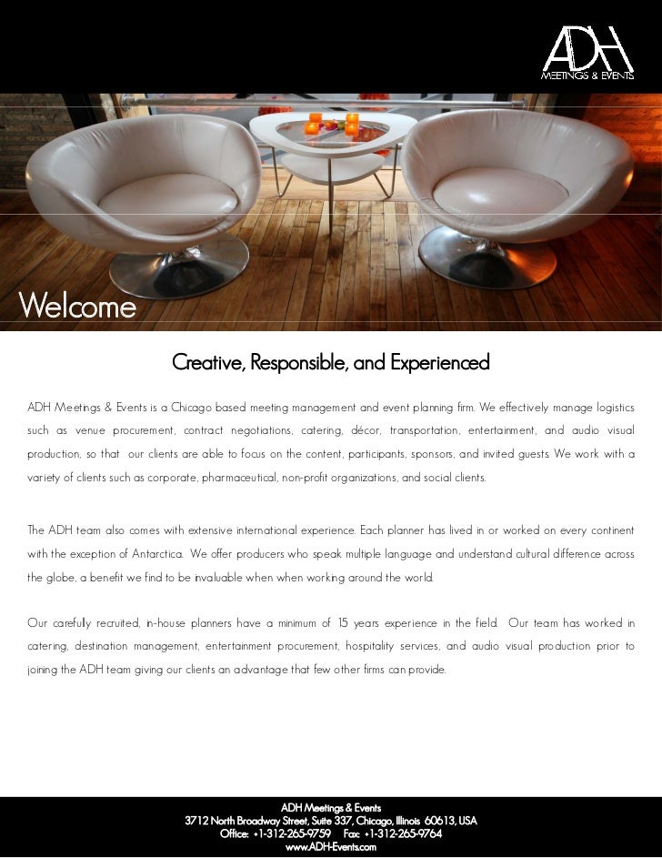 Welcome                               Creative, Responsible, and ExperiencedADH Meetings & Events is a Chicago based meeti...