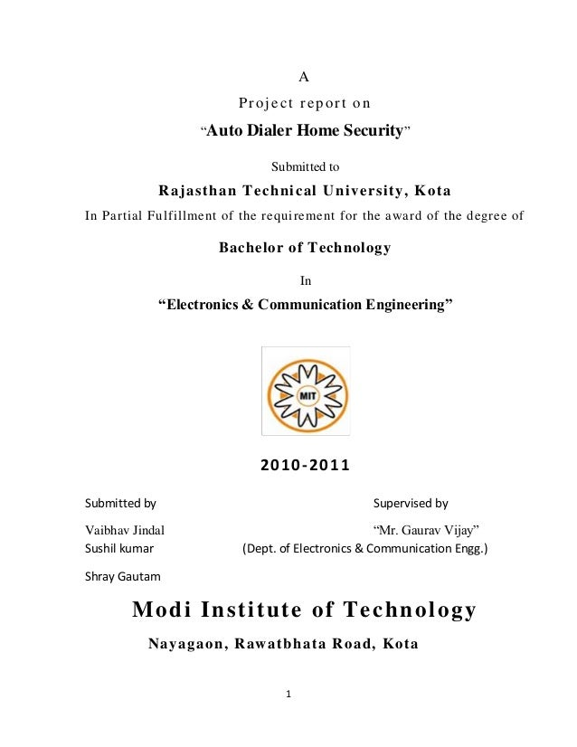"1AProject report on""Auto Dialer Home Security""Submitted toRajasthan Technical University, KotaIn Partial Fulfillment of th..."