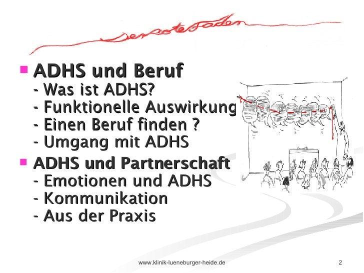 <ul><li>ADHS und Beruf - Was ist ADHS? - Funktionelle Auswirkungen - Einen Beruf finden ? - Umgang mit ADHS </li></ul><ul>...