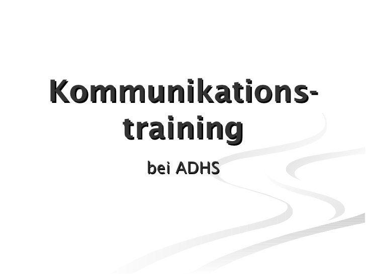 Kommunikations-training bei ADHS