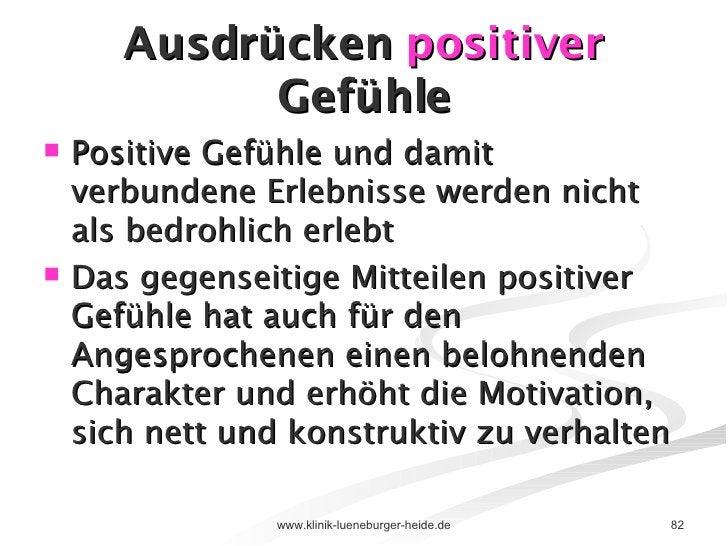 Ausdrücken  positiver  Gefühle <ul><li>Positive Gefühle und damit verbundene Erlebnisse werden nicht als bedrohlich erlebt...
