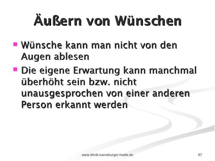 Äußern von Wünschen <ul><li>Wünsche kann man nicht von den Augen ablesen </li></ul><ul><li>Die eigene Erwartung kann manch...