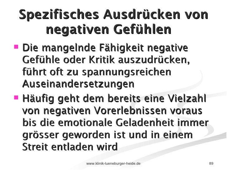 Spezifisches Ausdrücken von negativen Gefühlen <ul><li>Die mangelnde Fähigkeit negative Gefühle oder Kritik auszudrücken, ...