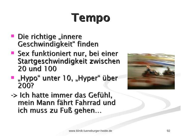 """Tempo <ul><li>Die richtige """"innere Geschwindigkeit"""" finden  </li></ul><ul><li>Sex funktioniert nur, bei einer Startgeschwi..."""