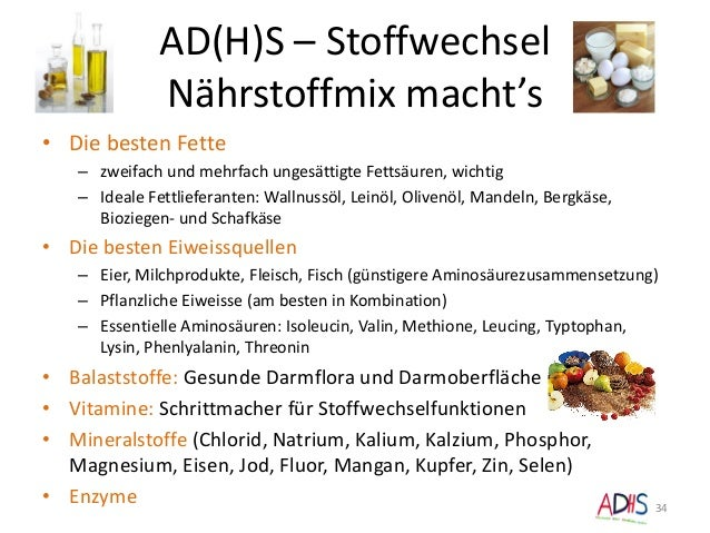 AD(H)S – Stoffwechsel Nährstoffmix macht's • Die besten Fette – zweifach und mehrfach ungesättigte Fettsäuren, wichtig – I...