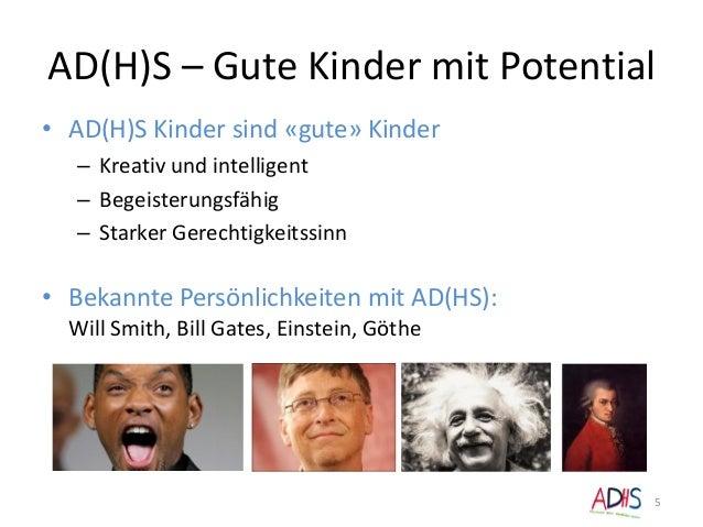 AD(H)S – Gute Kinder mit Potential • AD(H)S Kinder sind «gute» Kinder – Kreativ und intelligent – Begeisterungsfähig – Sta...
